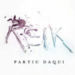 Te Fuiste De Aqui (Partiu Daqui) (Version Portugues) (Cd Single) Reik