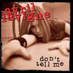 Don't Tell Me (Cd Single) Avril Lavigne