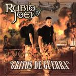 Gritos De Guerra Rubio & Joel