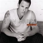 A Tiempo (Edicion Colombia) Gian Marco