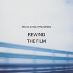 Rewind The Film (Deluxe Edition) Manic Street Preachers