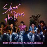 Mis Primeras Grabaciones Selena