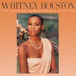 Whitney Houston (Deluxe Anniversary Edition) Whitney Houston