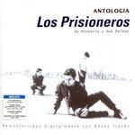 Antologia: Su Historia Y Sus Exitos Los Prisioneros