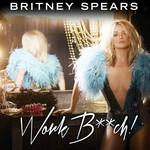 Work Bitch (Cd Single) Britney Spears