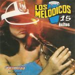 15 Exitos Los Melodicos