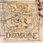 Duskmachine Duskmachine