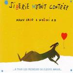 Siberie Metait Conteee Manu Chao & Wozniak