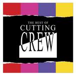 The Best Of Cutting Crew Cutting Crew