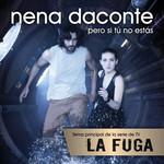 Pero Si Tu No Estas (Cd Single) Nena Daconte