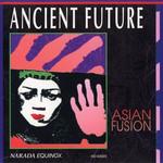 Asian Fusion Ancient Future