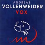 Vox Andreas Vollenweider