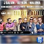 Con Flow Matalo (Ft. Reykon, Maluma, Kevin Roldan, Jay & El Punto, Dragon & Caballero) (Cd Single) J. Balvin