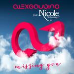 Missing You (Featuring Nicole Scherzinger) (Cd Single) Alex Gaudino