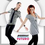 Recordando El Futuro Andermay