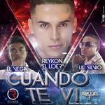 Cuando Te Vi (Featuring Reykon) (Cd Single) Lil Silvio & El Vega