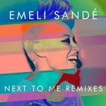 Next To Me (Remixes) (Cd Single) Emeli Sande