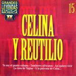 Grandes Leyendas De La Musica II Celina & Reutilio
