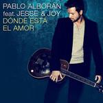 Donde Esta El Amor (Featuring Jesse & Joy) (Cd Single) Pablo Alboran