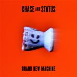 Brand New Machine Chase & Status