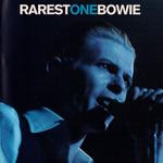 Rarest One Bowie David Bowie