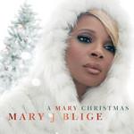 A Mary Christmas Mary J. Blige
