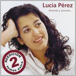 Amores Y Amores Lucia Perez