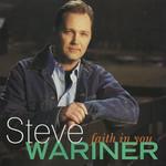 Faith In You Steve Wariner