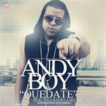 Quedate (Cd Single) Andy Boy