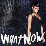 What Now (Cd Single) Rihanna