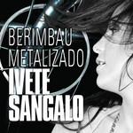 Berimbau Metalizado (Cd Single) Ivete Sangalo