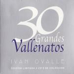 30 Grandes Vallenatos Ivan Ovalle