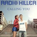 Calling You (Cd Single) Radio Killer
