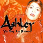 Yo Soy La Reina Ashley