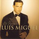 Mis Romances Luis Miguel