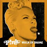 Walk Of Shame (Cd Single) Pink