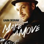 Make A Move Gavin Degraw