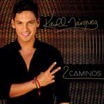 Dos Caminos (Cd Single) Karoll Marquez