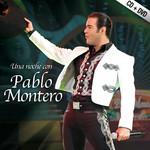 Una Noche Con Pablo Montero Pablo Montero
