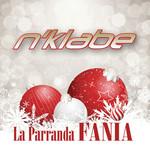 La Parranda Fania (Cd Single) N'klabe