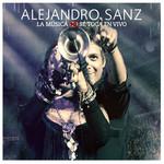 La Musica No Se Toca: En Vivo Alejandro Sanz