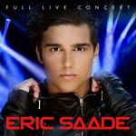 Full Live Concert Eric Saade