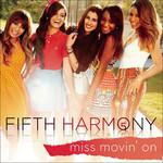 Miss Movin' On (Cd Single) Fifth Harmony