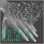 Antes De Huir (Featuring Siam) (Cd Single) Alicastro