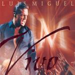 Vivo Luis Miguel