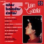 15 Años, 15 Baladas, 15 Exitos Juan Gabriel