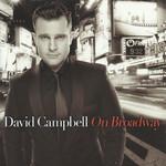 On Broadway David Campbell