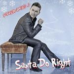 Santa Do Right (Cd Single) Frankie J