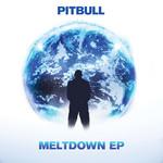 Meltdown (Ep) Pitbull