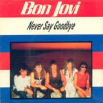 Never Say Goodbye (Cd Single) Bon Jovi